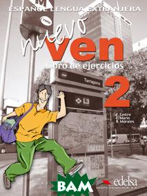 Купить Nuevo Ven 2. Libro de Ejercicios (+ Audio CD), Edelsa, F. Castro, 978-84-7711-852-7