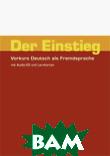 Der Einstieg. Vorkurs Deutsch als Fremdsprache. Arbeitsheft mit CD und Lernkarten (+ Audio CD)