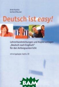 Купить Deutsch ist easy! Lehrerhandreichungen und Kopiervorlagen (+ Audio CD), Hueber, Anta Kursia, 978-3-19-001869-7