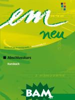 Купить Em neu Abschlusskurs, Kursbuch, Неизвестный, 9783195016971