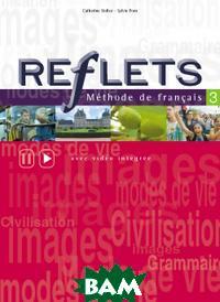 Купить Reflets 3 Livre de l`eleve, Hachette Livre, Catherine Dollez, 978-2-01-155174-0