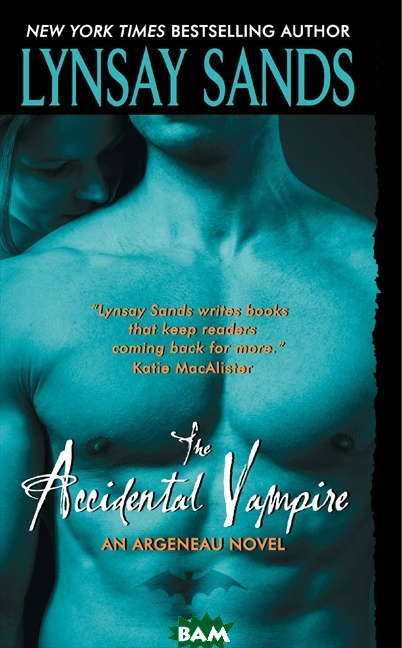 Купить The Accidental Vampire, HarperCollins Publishers, Lynsay Sands, 978-0-06-122968-8