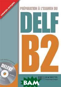 DELF B2 Livre de l`eleve (+ Audio CD)
