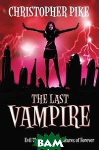 The Last Vampire Vol. 3: Evil Thirst&Creatures of Forever