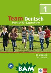 Team Deutsch 1. Kursbuch (+ 2 Audio-CDs)
