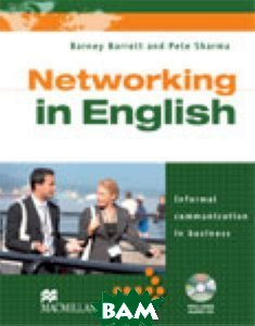 Networking In English Student`s Book (+ Audio CD)