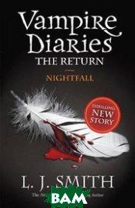 Купить Vampire Diaries 5: Nightfall, Stoughton, L.J. Smith, 978-1-4449-0063-7
