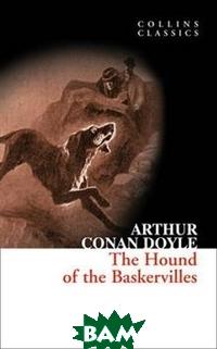 Купить The Hound of the Baskervilles, HarperCollins Publishers/HarperCollins Children s Books/Harper Design/Harper Business, Sir Arthur Conan Doyle, 978-0-00-736857-0