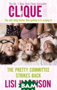Купить The Pretty Committee Strikes Back, Little, Brown and Company, Lisi Harrison, 978-0-7499-4197-0