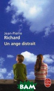 Купить Un ange distrait, Livre de Poche, Jean-Pierre Richard, 978-2-253-12412-2