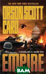 Купить Empire (изд. 2007 г. ), Macmillan Publishers, Orson Scott Card, 978-0-7653-5522-5