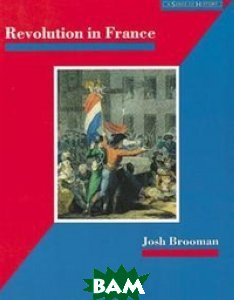 Купить Revolution in France, Pearson, James Mason, 978-0-582-08254-0