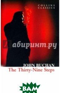 Купить The Thirty-Nine Steps, HarperCollins Publishers/HarperCollins Children s Books/Harper Design/Harper Business, Джон Бакен, 978-0-00-744993-4