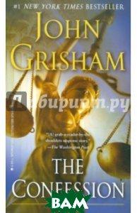 Купить The Confession (на английском языке), Random House, Inc., Grisham John, 978-0-440-42295-2