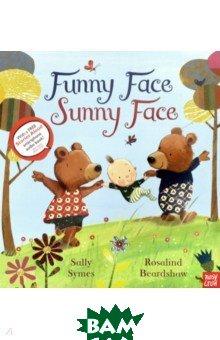 Купить Funny Face Sunny Face, Nosy Crow, Symes Sally, 9780857632739