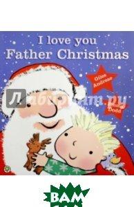 I Love You, Father Christmas!
