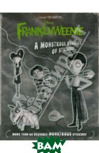 Frankenweenie. A Monstrous Menagerie of Stickers!
