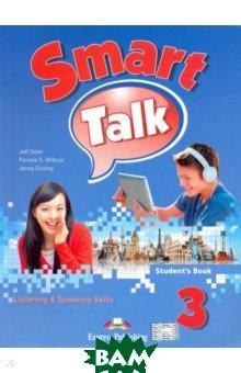 Купить Smart Talk 3. Listening&Speaking Skills. Student`s book, Express Publishing, Zeter Jeff, Dooley Jenny, 978-1-4715-1990-1