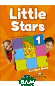 Купить Little Stars 1. Student`s book (international). Учебник, Express Publishing, Evans Virginia, Dooley Jenny, 978-1-4715-3380-8