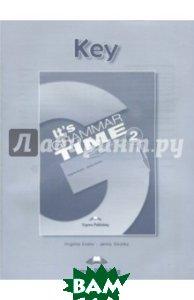 Купить It`s Grammar Time 2. Student`s key. Ключи, Express Publishing, Evans Virginia, Dooley Jenny, 978-1-4715-3806-3