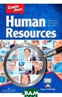 Купить Human Resources. Student`s Book, Express Publishing, Evans Virginia, Dooley Jenny, White Richard, 978-1-4715-6269-3