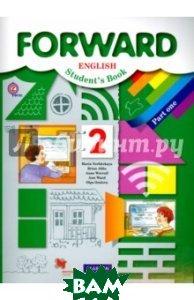 Купить Forward English: Student`s Book: Part 1 / Английский язык. 2 класс. Учебник. В 2 частях. Часть 1 (+ CD), Вентана-Граф, 978-5-360-05247-0