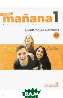 Купить Nuevo Manana 1. Cuaderno de Ejercicios A1, Anaya, 978846984-649-0