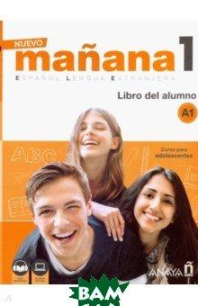 Nuevo Manana 1. Libro del alumno A1 (+ audio), Anaya, 978846984-650-6  - купить со скидкой