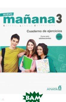 Купить Nuevo Manana 3. Cuaderno de Ejercicios A2/B1, Anaya, 978846984-669-8