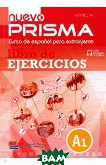 Купить Nuevo Prisma. Nivel A1. Libro de ejercicios (+CD), Edinumen, Casado Maria Angeles, Martinez Anna Maria, 978849848-367-3