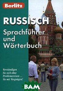 Berlitz. Russisch Sprachfuhrer und Worterbuch