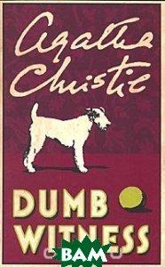 Купить Dumb Witness, Harper, Agatha Christie, 978-0-00-712079-6
