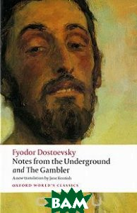 Notes from the Underground and The Gambler