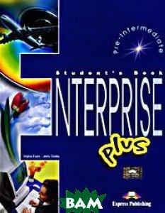 Купить Enterprise Plus: Student's Book: Pre-Intermediate (+ 2 CD-ROM), Express Publishing, Virginia Evans, Jenny Dooley, 978-1-84325-812-4