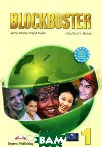 Купить Blockbuster 1. Student`s Book. Beginner. Учебник, Express Publishing, Jenny Dooley, Virginia Evans, 978-1-84466-713-0