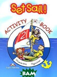Set Sail 2. Activity Book. Beginner (International). Рабочая тетрадь