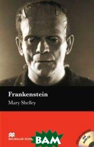 Купить Frankenstein: Elementary Level (+ CD), Macmillian Heinemann English Language Teaching, Mary Shelley, 978-1-4050-7650-0