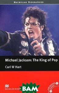 Купить Michael Jackson: The King os Pop: Pre-intermediate Level, Macmillan Education, Carl W. Hart, 978-0-2304-0631-5