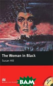 Купить Woman in Black: Elementary Level (+ 2 CD-ROM), Macmillan Publishers Limited, Susan Hill, 978-1-4050-7701-9