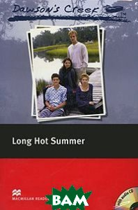 Dawson`s Creek: Long Hot Summer. Level 3 Elementary with 2 CD (+ Audio CD)