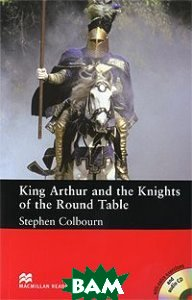 King Arthur and the Knights of the Round Table Pack: Intermediate Level (+ 2 CD-ROM)