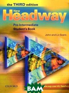 Купить Headway Pre-Intermediate Third Edition (New). Student`s Book, OXFORD UNIVERSITY PRESS, John and Liz Soars, 978-0-19-471585-0
