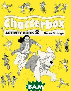 Купить Chatterbox: Activity Book 2, OXFORD UNIVERSITY PRESS, Derek Strange, 978-0-194-32436-6