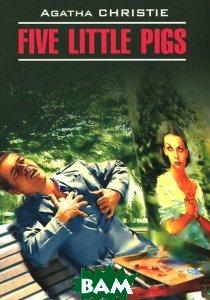 Купить Five Little Pigs, Harper, Agatha Christie, 978-0-00-752751-9