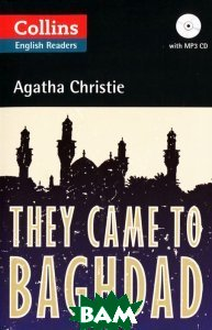 Купить They Came to Baghdad (+ CD-ROM), HarperCollins Publishers, Agatha Christie, 978-0-00-745166-1