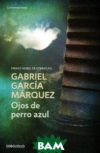 Купить OJOS DE PERRO AZUL/DEBOLSILLO, Неизвестный, 978-84-9759-237-6