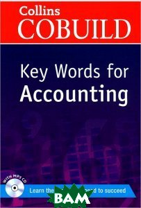 Купить Collins CoBuild Key Words for Accounting (+ CD-ROM), 978-0-00-748982-4