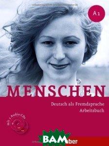 Купить Menschen: Deutsch als fremdsprache arbeitsbuch: A1 (+ 2 CD), Hueber, Sabine Glas-Peters, Angela Pude, Monika Reimann, 9783191119010