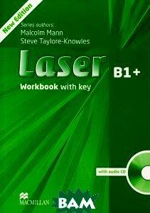 Купить Laser B1+: Workbook With Key (+ CD-ROM), Macmillan Education, Malcolm Mann, Steve Taylore-Knowles, 978-0-230-43368-7