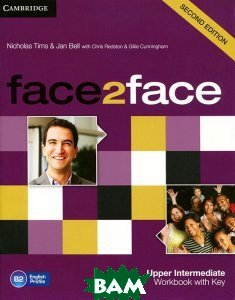 Купить Face2face. Upper Intermediate Workbook with Key, CAMBRIDGE UNIVERSITY PRESS, Николай Тимс, 978-1-107-60956-3